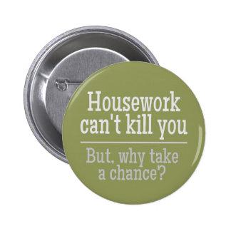 HOUSEWORK buttons