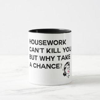 Housework can't kill you mug