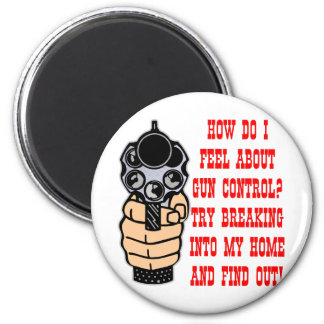 How Do I Feel About Gun Control Magnet
