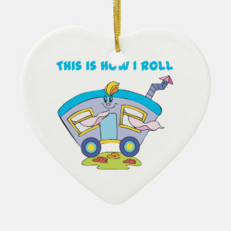How I Roll (Trailer/Mobile Home) Ornaments