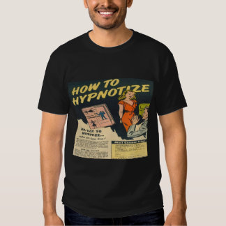 How to Hypnotize Classic Comic Book Ad Tee Shirt