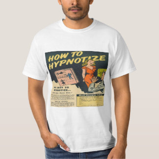 How to Hypnotize Classic Comic Book Ad - White Shirt