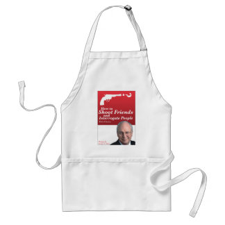How to shoot friends and interrogate people. standard apron