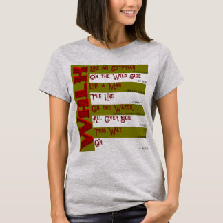 How Will You Walk Today? Ladies T-Shirt