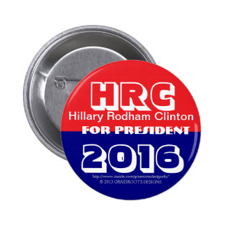 HRC Hillary Rodham Clinton For President 2016 Pinback Buttons