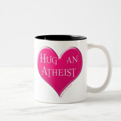 Hug An Atheist Mugs