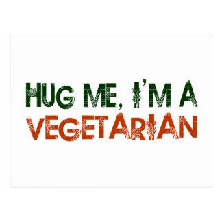 Hug Me I M A Vegetarian Post Cards