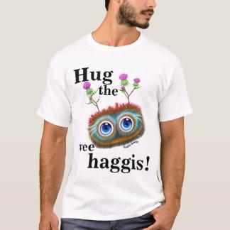 Hug The Wee Haggis! T-Shirt