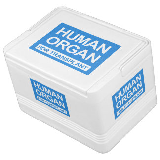 """HUMAN ORGAN FOR TRANSPLANT"" CHILLY BIN"