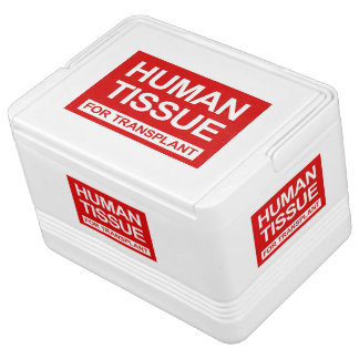 """""""HUMAN TISSUE FOR TRANSPLANT"""" CHILLY BIN"""