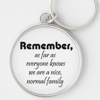 Humor funny family quotes gifts fun keychains