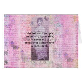 Humorous quote by JANE AUSTEN about people Card