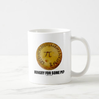 Hungry For Some Pi? (Pi Pie Math Constant Humor) Basic White Mug