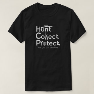 Hunt, Collect, Protect - T-shirt
