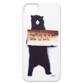 """""""Hunting is a 'Sport' with no Balls"""" Case For The iPhone 5"""