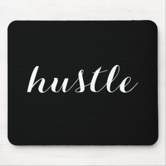 Hustle Mouse Mat