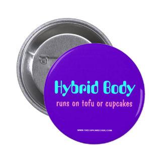 Hybrid Body: runs on tofu or cupcakes (#1) Button