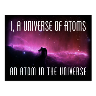 I, a Universe of Atoms.  An Atom in the Universe Postcard