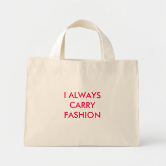 I ALWAYS CARRY FASHION TOTE BAGS