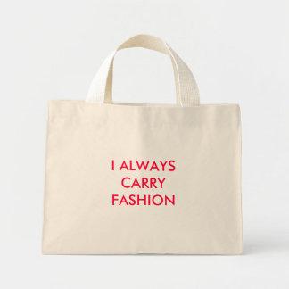 I ALWAYS CARRY FASHION MINI TOTE BAG