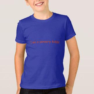 I am a sensory kiddo shirt SPD