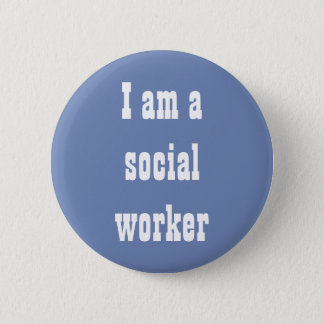 I am a social worker pin