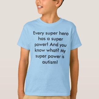 I am a superhero. T-Shirt