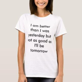 I am better than I was Women Short Sleeve Shirt
