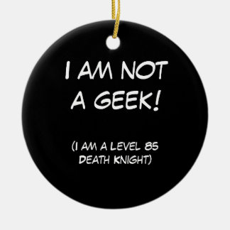 I am not a geek! christmas ornament