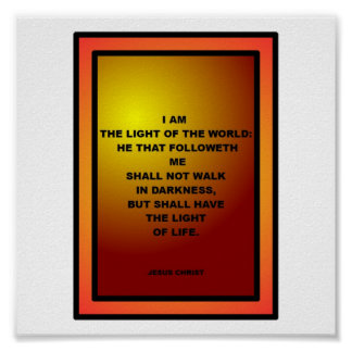 I AM THE LIGHT OF THE WORLD POSTER