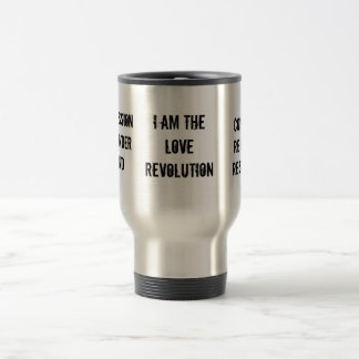 I am the LOVE revolution, compassionsurrenderst... Travel Mug