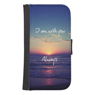 I am with you Always Bible Verse Samsung S4 Wallet Case