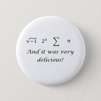 I ate some pie math shirt 6 cm round badge