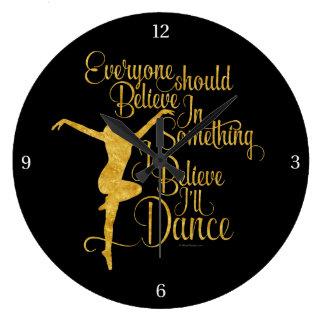 I Believe I'll Dance Large Clock