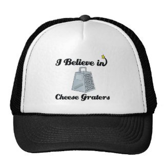 i believe in cheese graters trucker hats