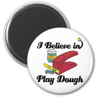 i believe in play dough magnets