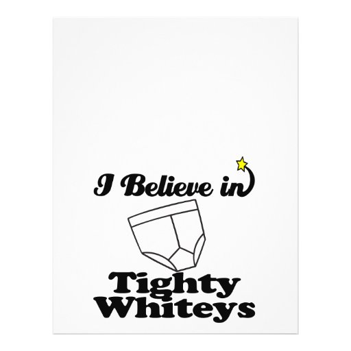 i believe in tighty whiteys flyer