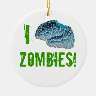 I Brains Zombies! Christmas Ornament