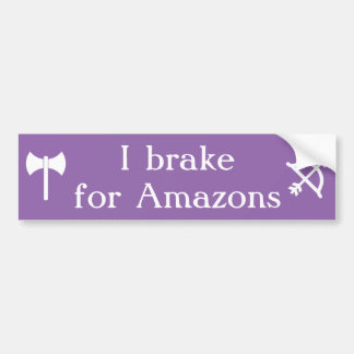 I brake for Amazons - labrys and bow Bumper Sticker