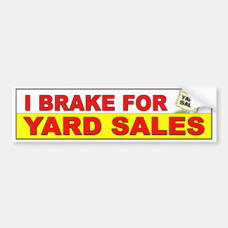 I Break For Yard Sales. Fun Thrifters decal Bumper Sticker