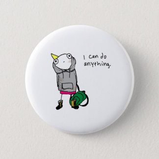 I can do anything. 6 cm round badge