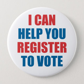 I CAN HELP YOU REGISTER TO VOTE 10 CM ROUND BADGE