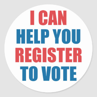 I CAN HELP YOU REGISTER TO VOTE CLASSIC ROUND STICKER