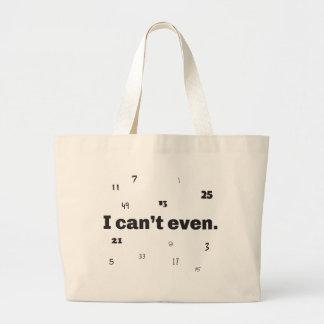 I Can't Even Jumbo Tote Bag