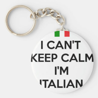 I CAN'T KEEP CALM... I'M ITALIAN BASIC ROUND BUTTON KEY RING