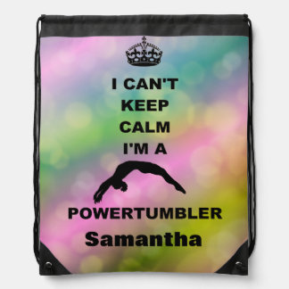 I Can't Keep Calm Powertumblig cinch sack backpack