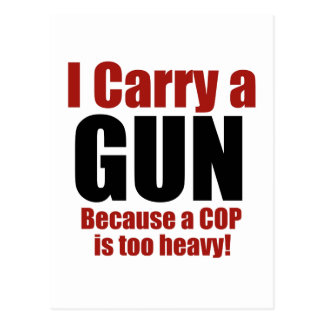 I Carry a Gun Post Cards