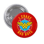 I Chase Bad Boys Pin