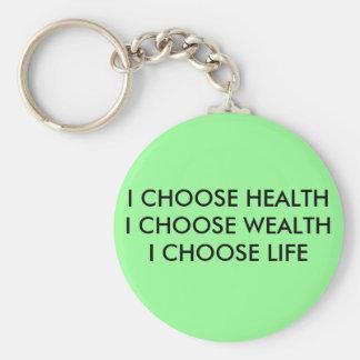 I CHOOSE HEALTHI CHOOSE WEALTHI CHOOSE LIFE BASIC ROUND BUTTON KEY RING