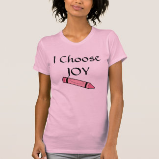 I ChooseJOY Shirt